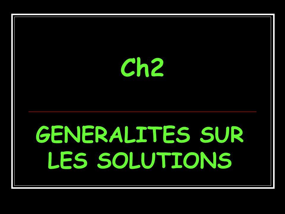 GENERALITES SUR LES SOLUTIONS