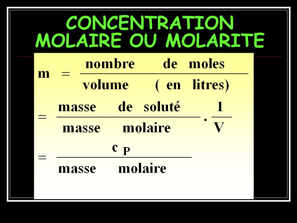 CONCENTRATION MOLAIRE OU MOLARITE