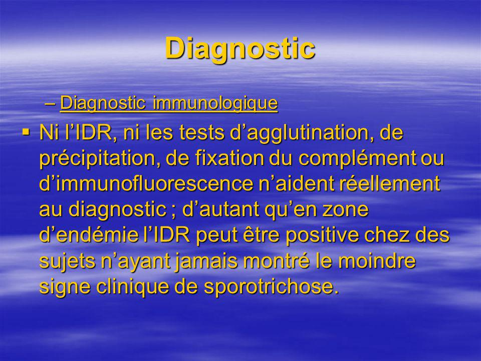 Diagnostic Diagnostic immunologique.