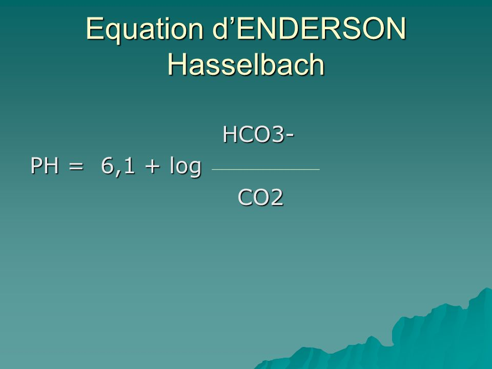 Equation d'ENDERSON Hasselbach