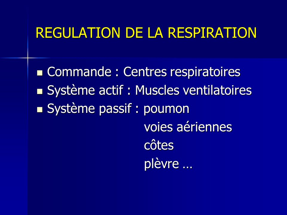 REGULATION DE LA RESPIRATION