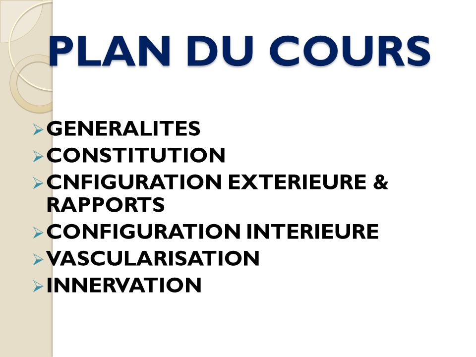 PLAN DU COURS GENERALITES CONSTITUTION