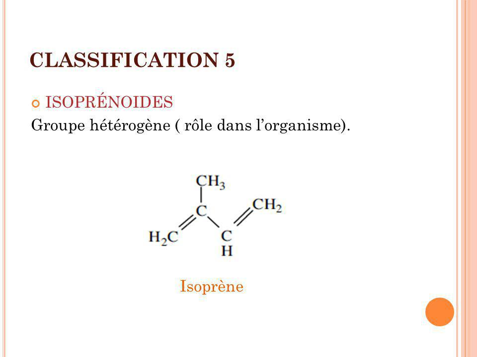 CLASSIFICATION 5 ISOPRÉNOIDES