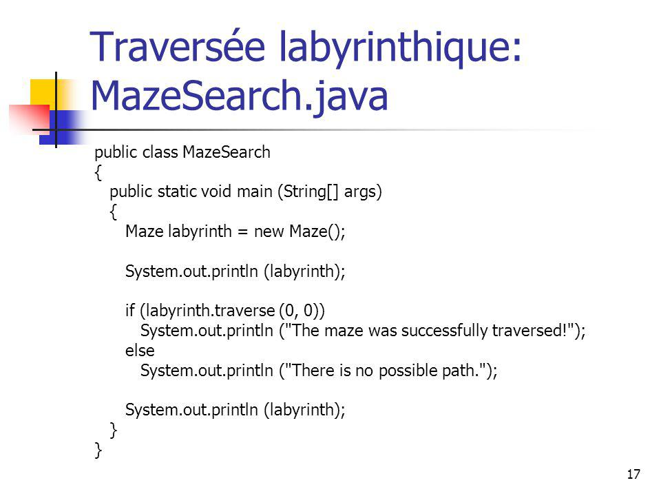 Traversée labyrinthique: MazeSearch.java