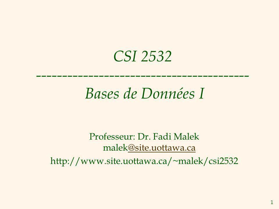 CSI 2532 ----------------------------------------- Bases de Données I