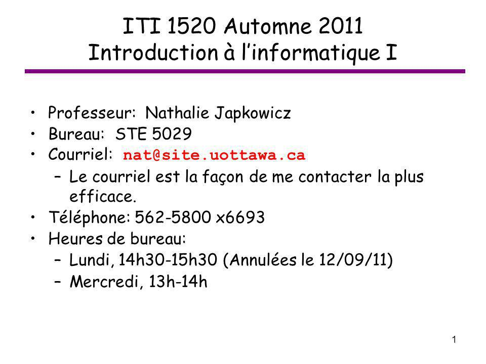 ITI 1520 Automne 2011 Introduction à l'informatique I