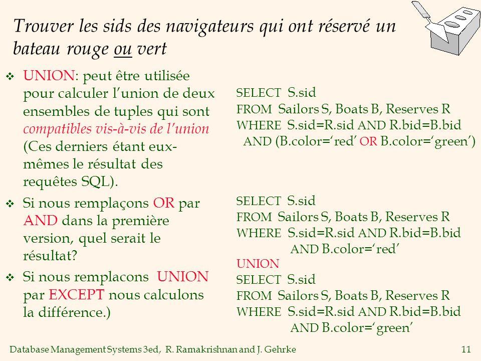 Trouver les sids des navigateurs qui ont réservé un bateau rouge ou vert