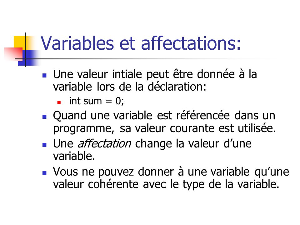 Variables et affectations: