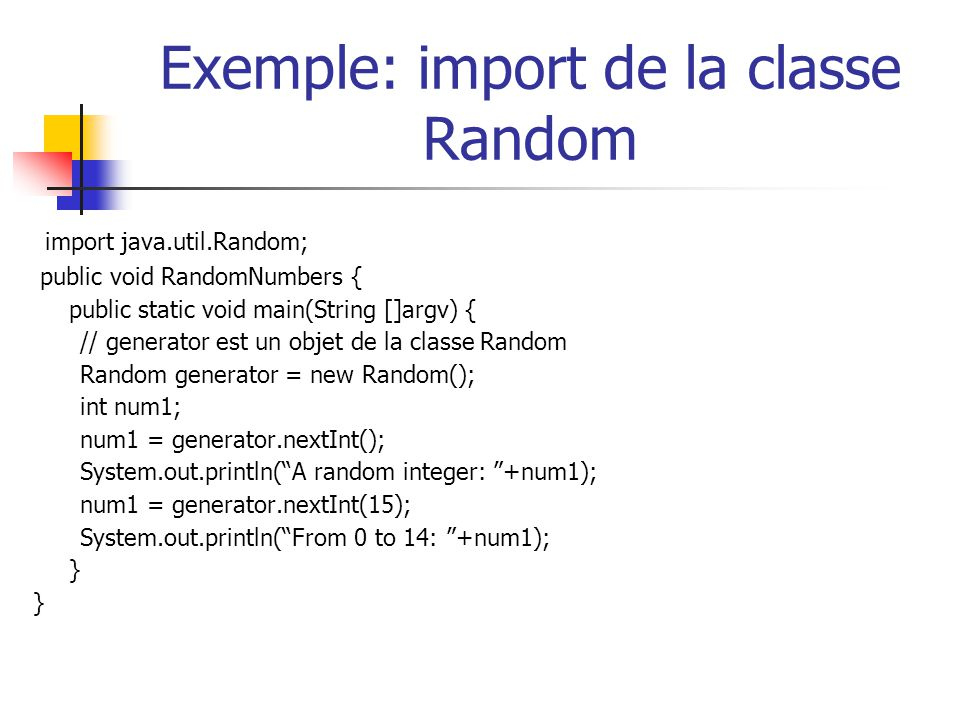 Exemple: import de la classe Random