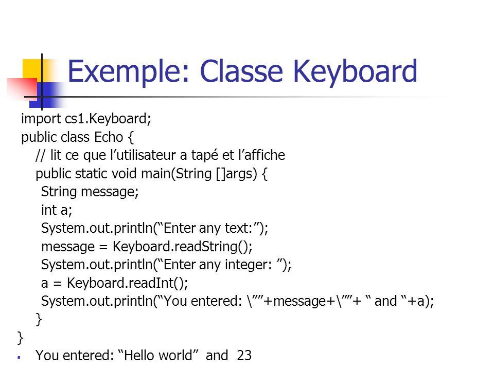 Exemple: Classe Keyboard