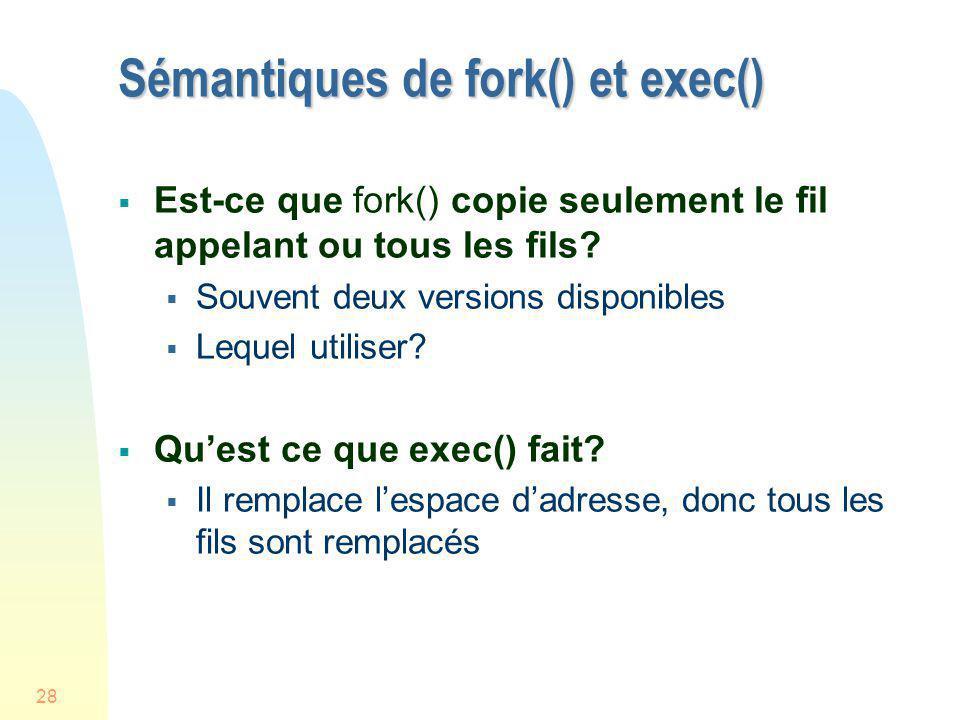 Sémantiques de fork() et exec()