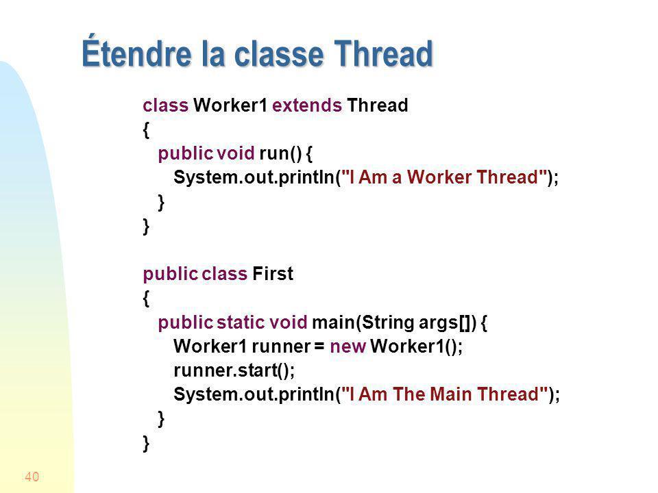 Étendre la classe Thread