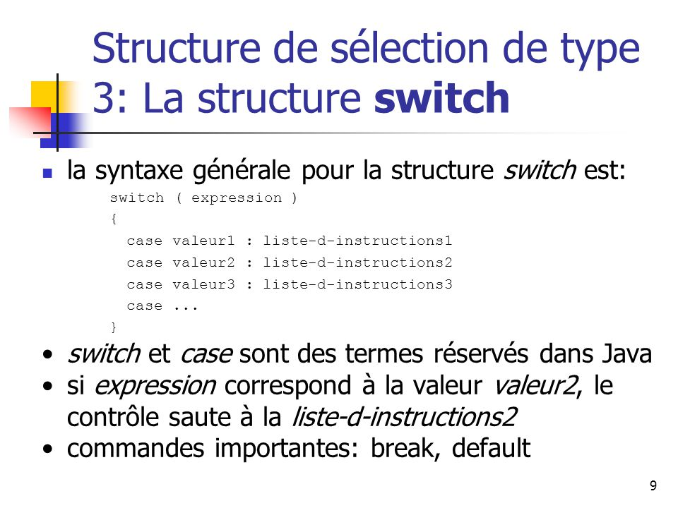 Structure de sélection de type 3: La structure switch