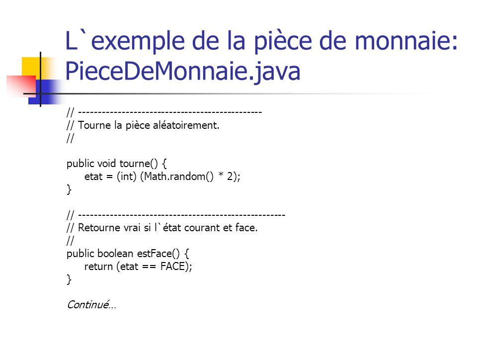 L`exemple de la pièce de monnaie: PieceDeMonnaie.java