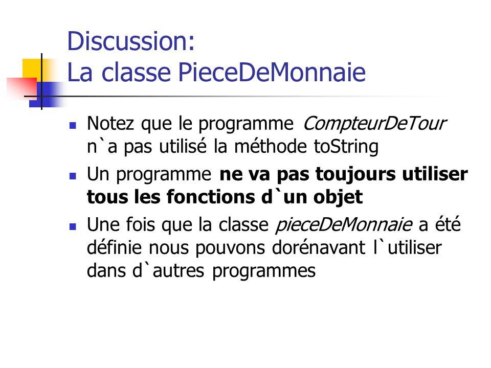 Discussion: La classe PieceDeMonnaie