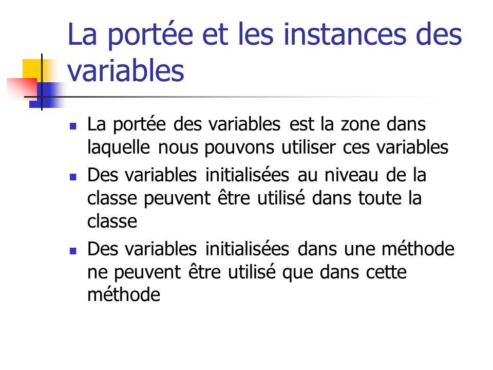 La portée et les instances des variables