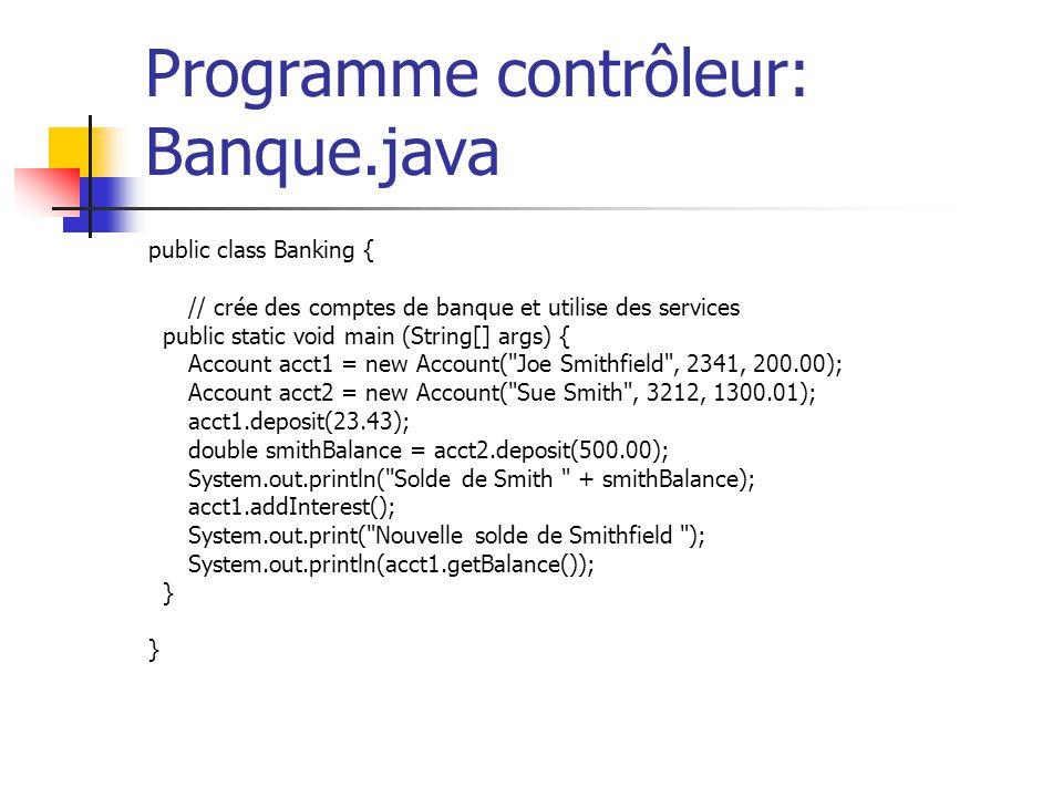 Programme contrôleur: Banque.java