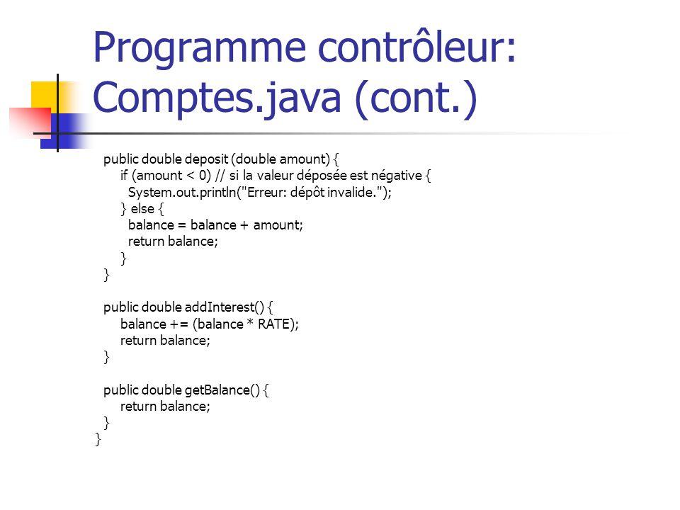 Programme contrôleur: Comptes.java (cont.)