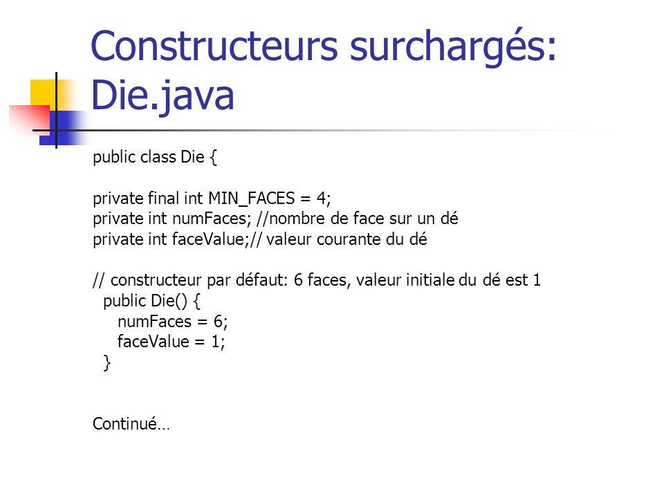 Constructeurs surchargés: Die.java