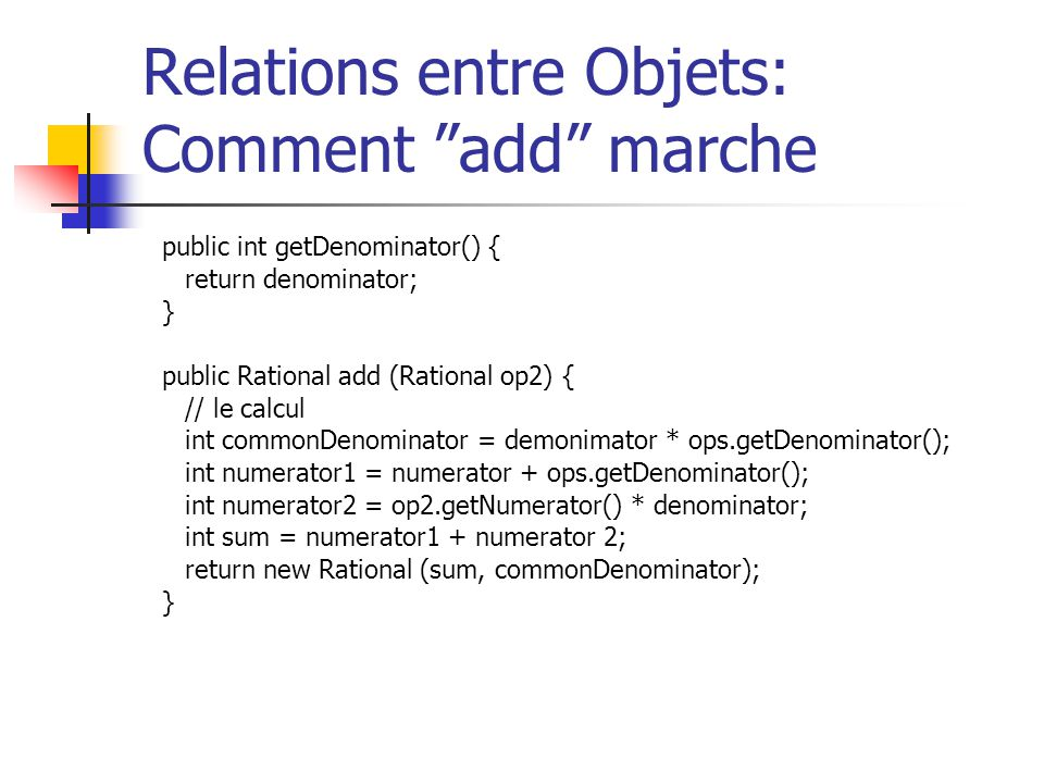 Relations entre Objets: Comment add marche
