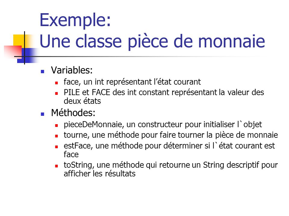 Exemple: Une classe pièce de monnaie