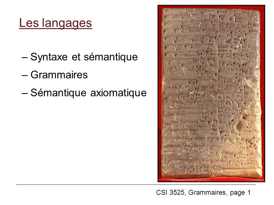 Les langages Syntaxe et sémantique Grammaires Sémantique axiomatique