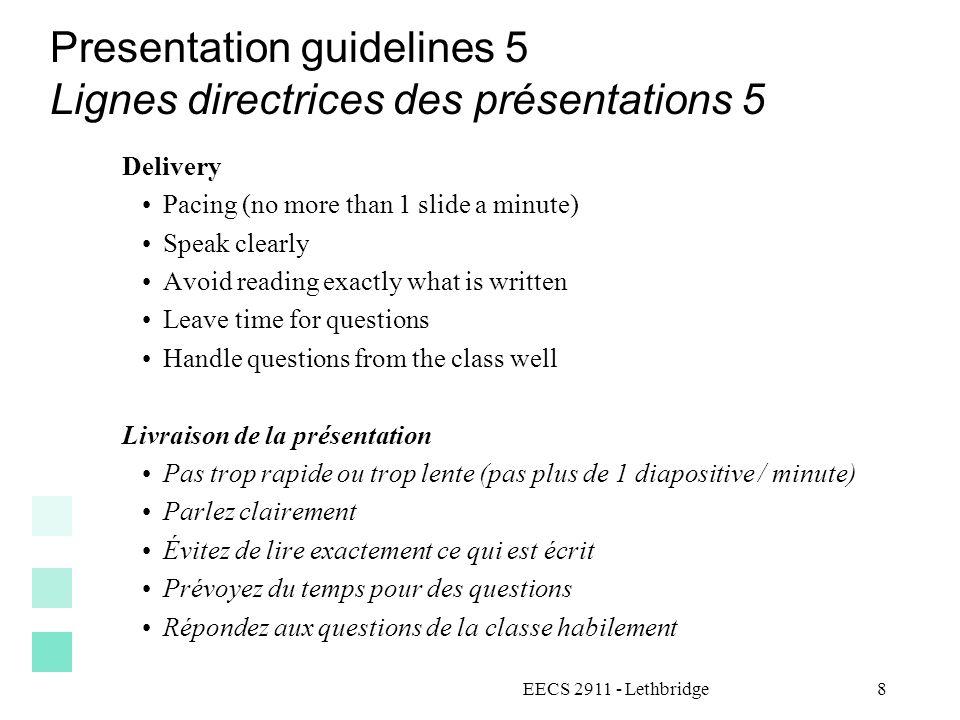 Presentation guidelines 5 Lignes directrices des présentations 5