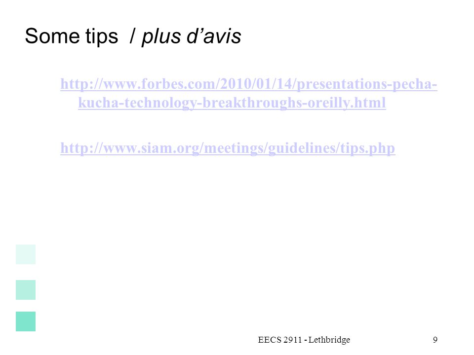 Some tips / plus d'avis