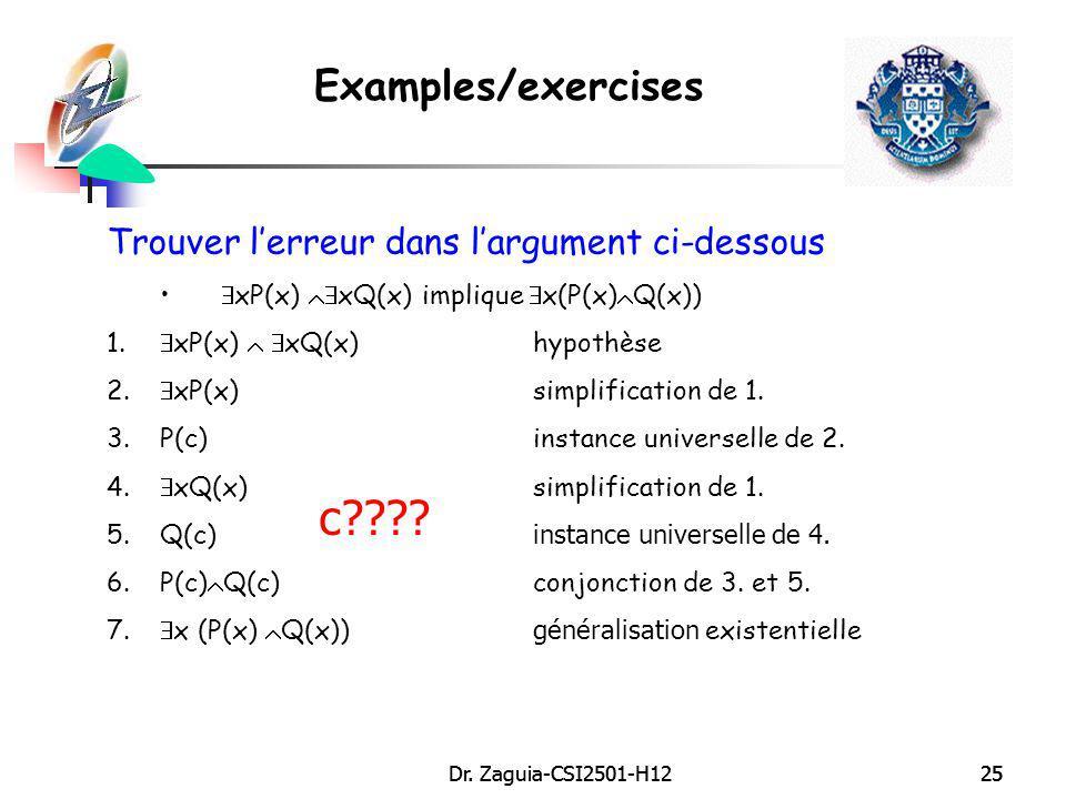 c Examples/exercises Trouver l'erreur dans l'argument ci-dessous