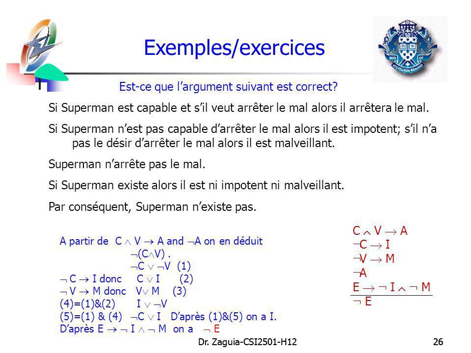 Exemples/exercices Est-ce que l'argument suivant est correct