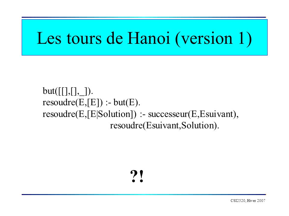 Les tours de Hanoi (version 1)