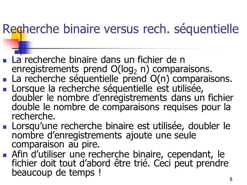 Recherche binaire versus rech. séquentielle