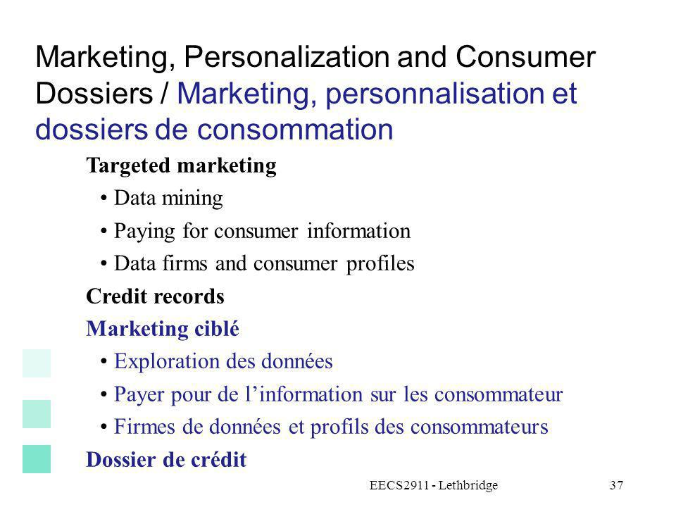 Marketing, Personalization and Consumer Dossiers / Marketing, personnalisation et dossiers de consommation