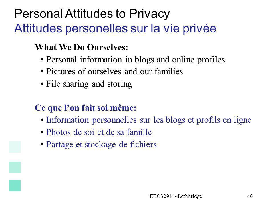 Personal Attitudes to Privacy Attitudes personelles sur la vie privée