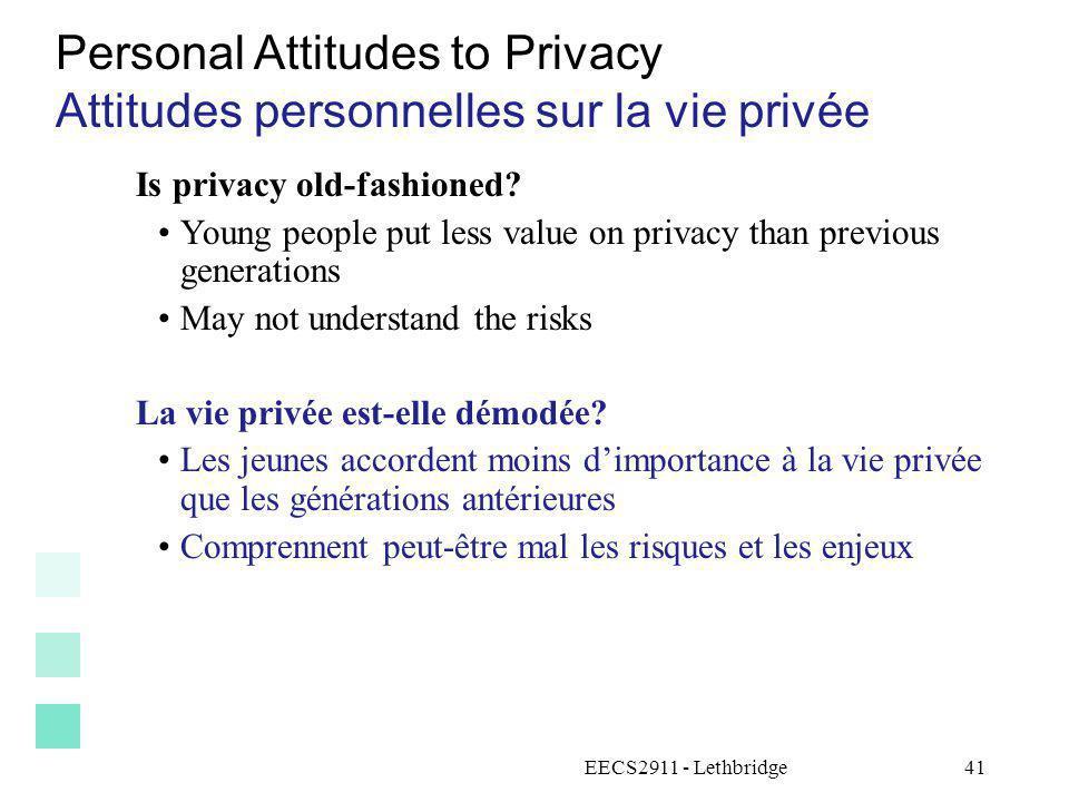 Personal Attitudes to Privacy Attitudes personnelles sur la vie privée
