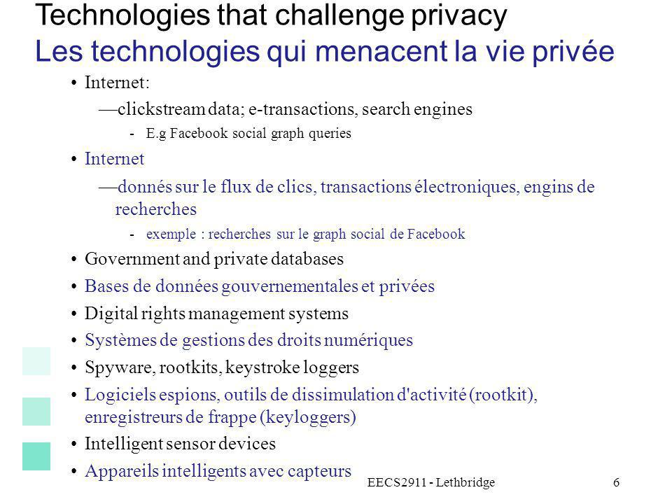 Technologies that challenge privacy Les technologies qui menacent la vie privée