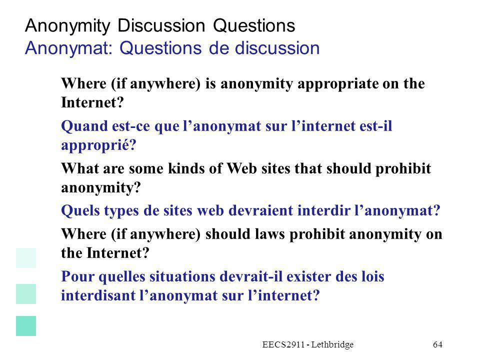 Anonymity Discussion Questions Anonymat: Questions de discussion