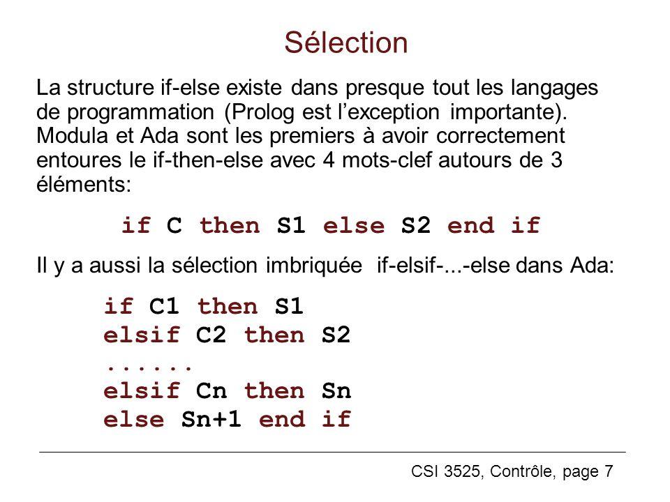 Sélection if C then S1 else S2 end if