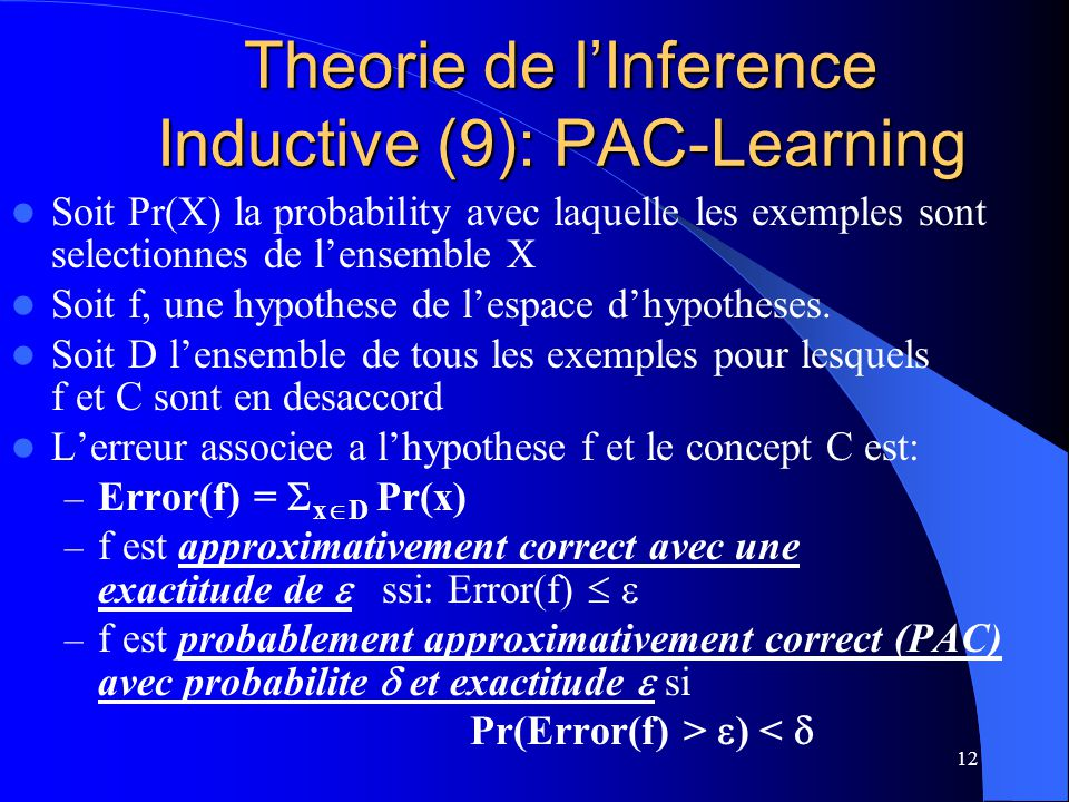 Theorie de l'Inference Inductive (9): PAC-Learning