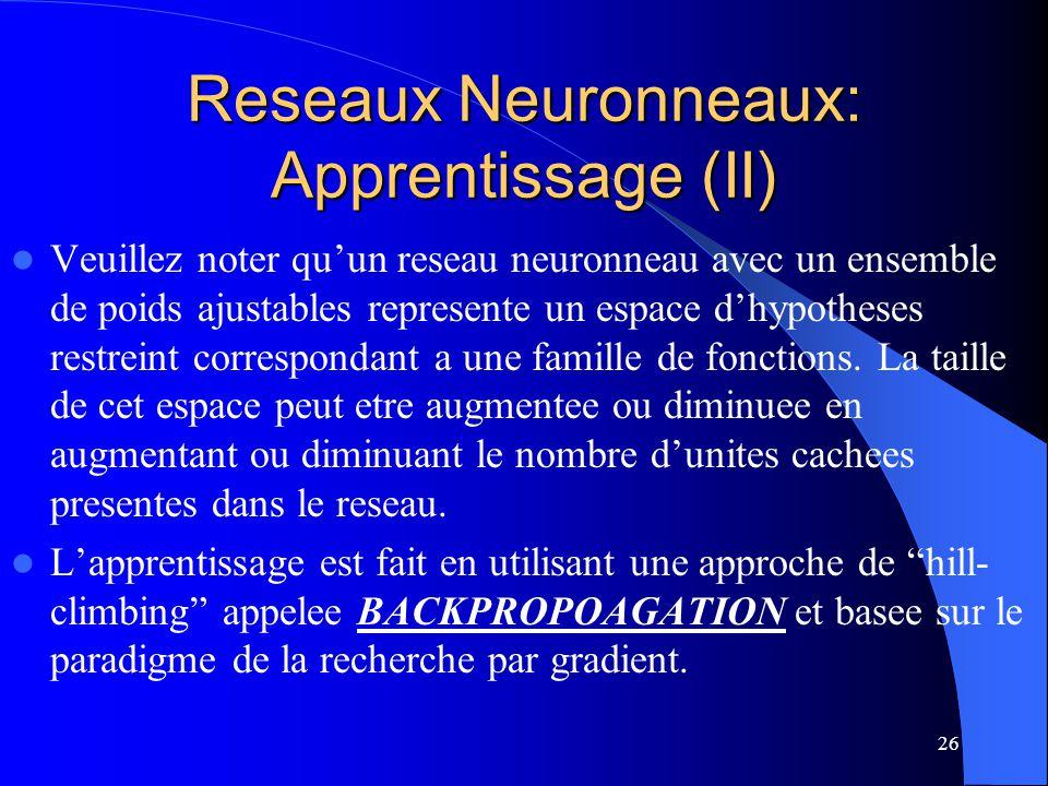 Reseaux Neuronneaux: Apprentissage (II)
