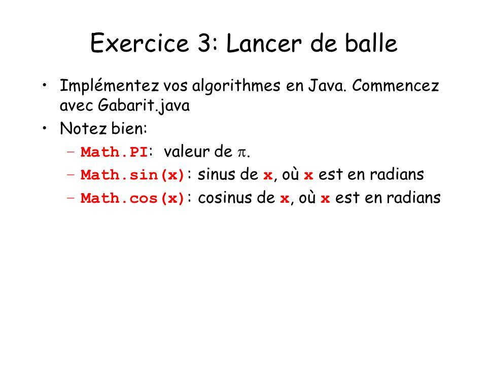 Exercice 3: Lancer de balle