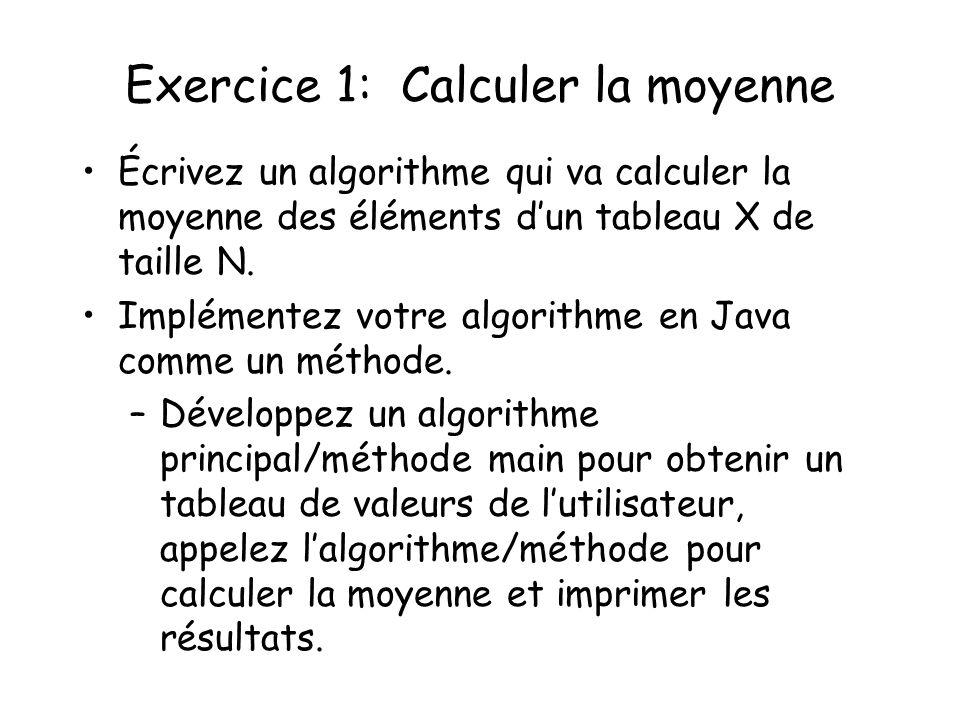 Exercice 1: Calculer la moyenne