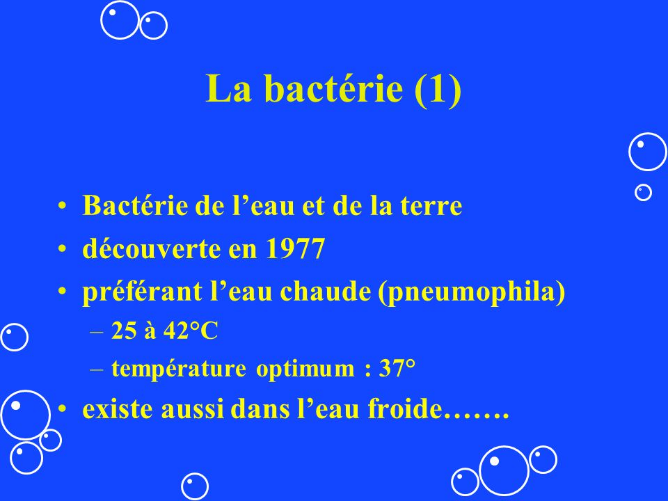 La bactérie (1) Bactérie de l'eau et de la terre découverte en 1977