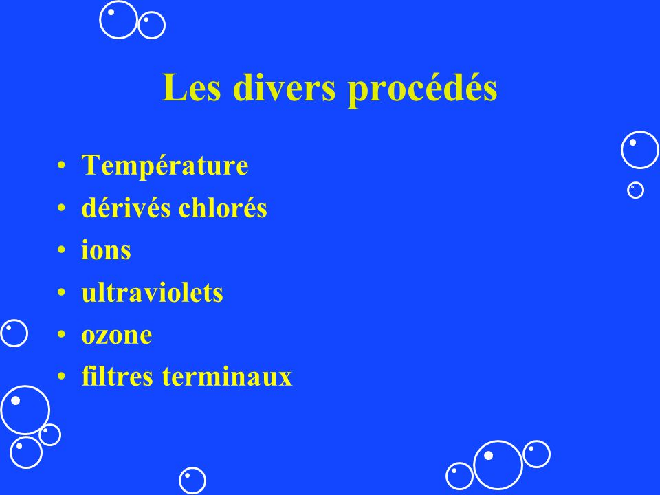 Les divers procédés Température dérivés chlorés ions ultraviolets