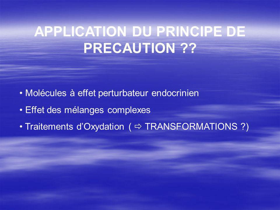 APPLICATION DU PRINCIPE DE PRECAUTION