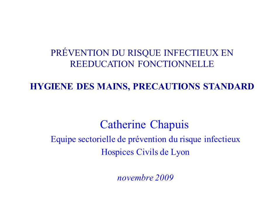 HYGIENE DES MAINS, PRECAUTIONS STANDARD