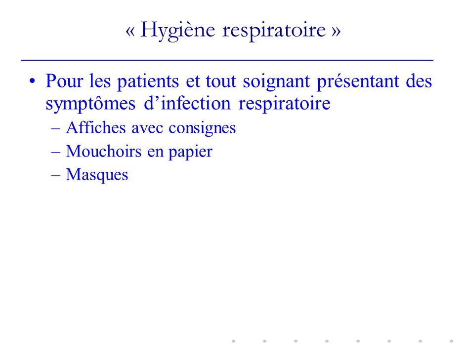 « Hygiène respiratoire »