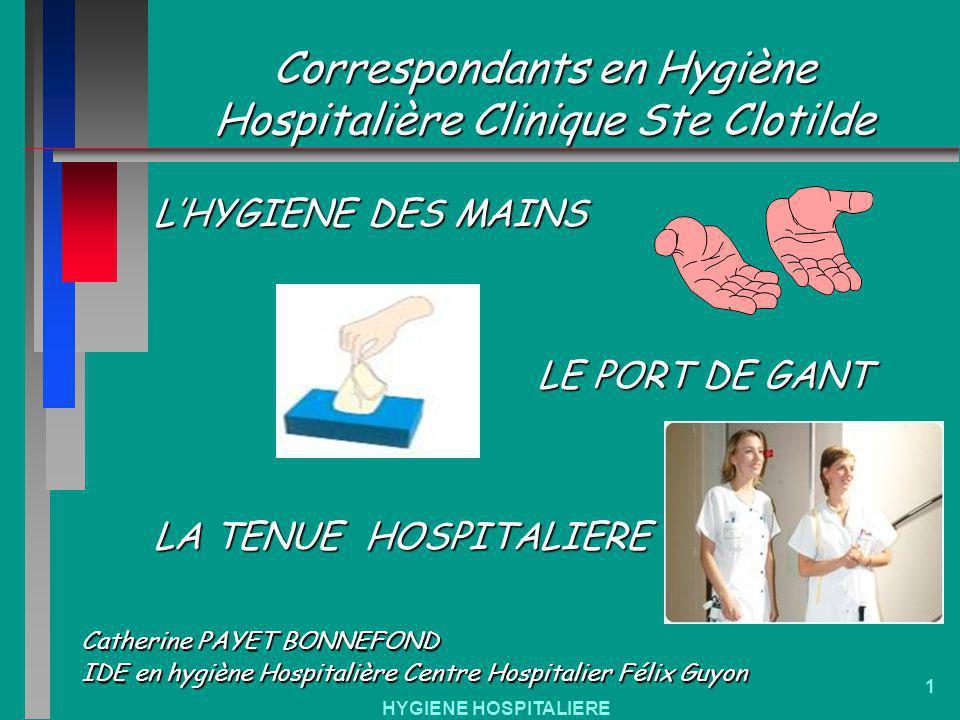 Correspondants en Hygiène Hospitalière Clinique Ste Clotilde