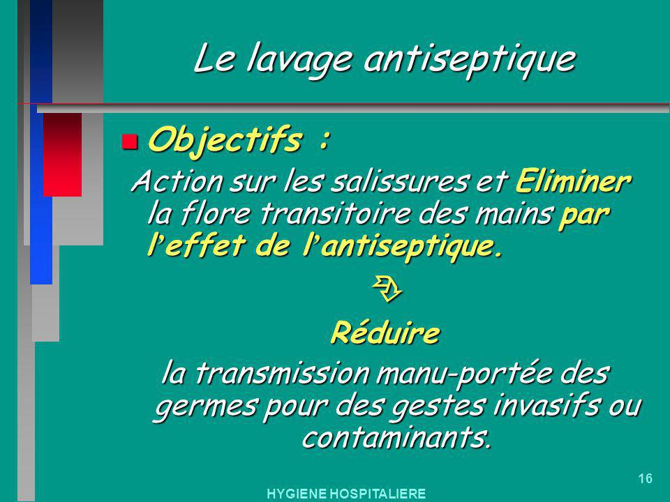 Le lavage antiseptique