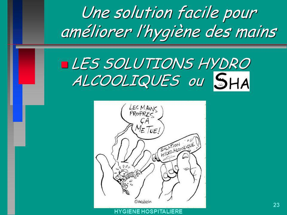 Une solution facile pour améliorer l'hygiène des mains